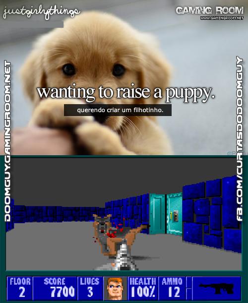 Querendo criar um filhotinho