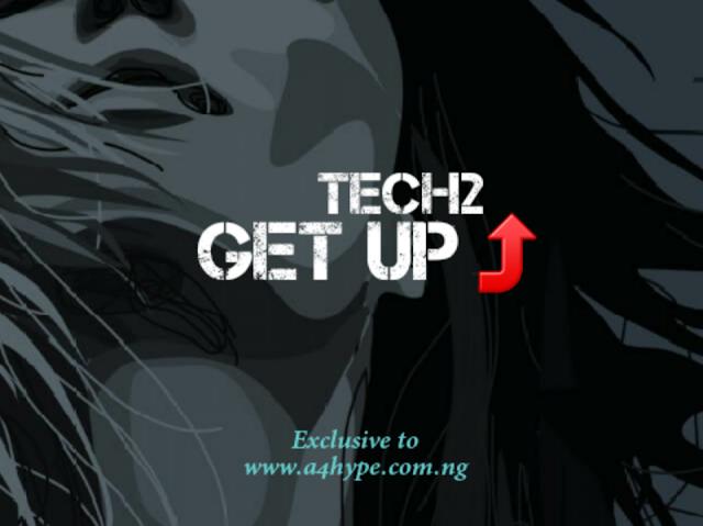 Tech2_Get up