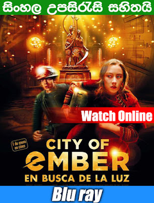 City of Ember 2008 Full Movie Watch Online With Sinhala Subtile