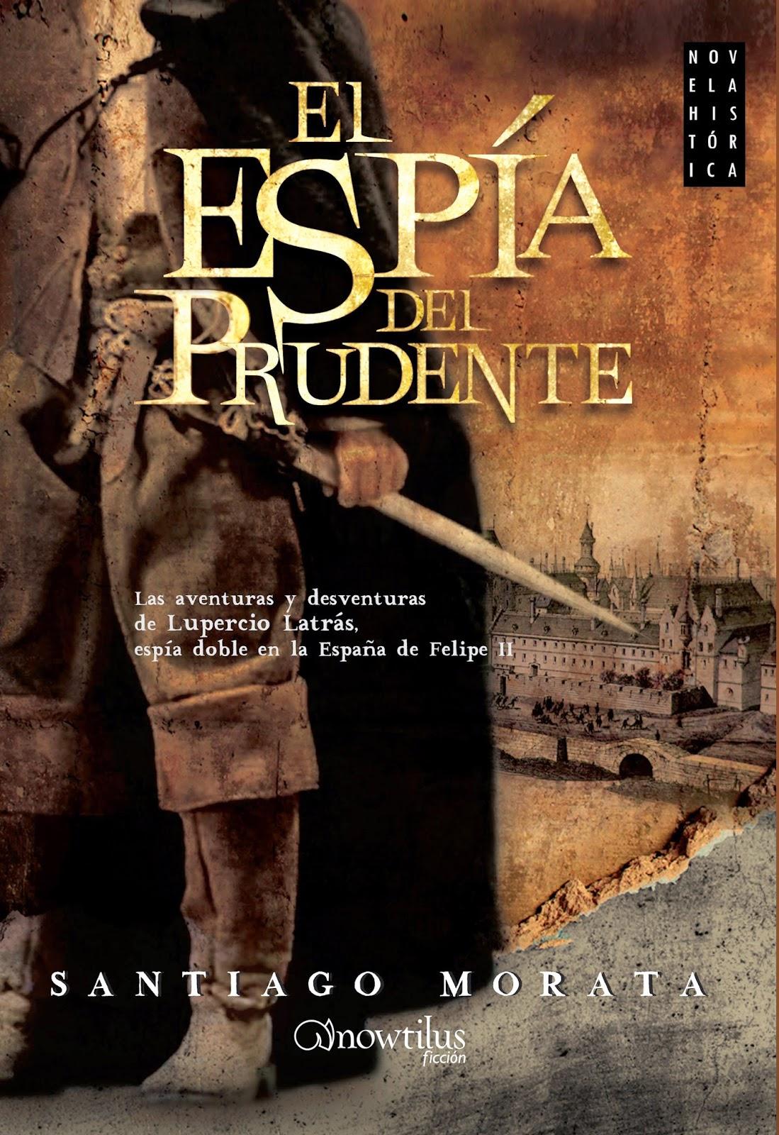 El espía del prudente - Santiago Morata (2014)