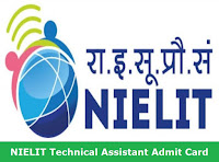 NIELIT Technical Assistant Admit Card
