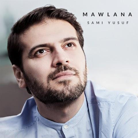 Sami Yusuf - Mawlana MP3
