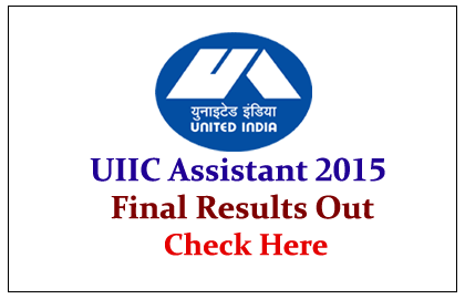 UIIC Assistant 2015 Final Results Out