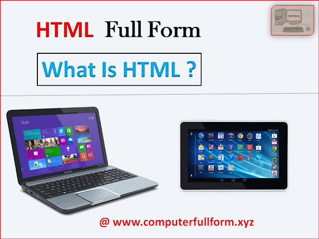 HTML Full Form | What is HTML - Information About HTML In Simple Language