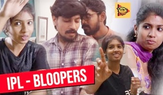 IPL Tamil Web Series | Random Bloopers | Tamil Comedy Web Series | Being Thamizhan