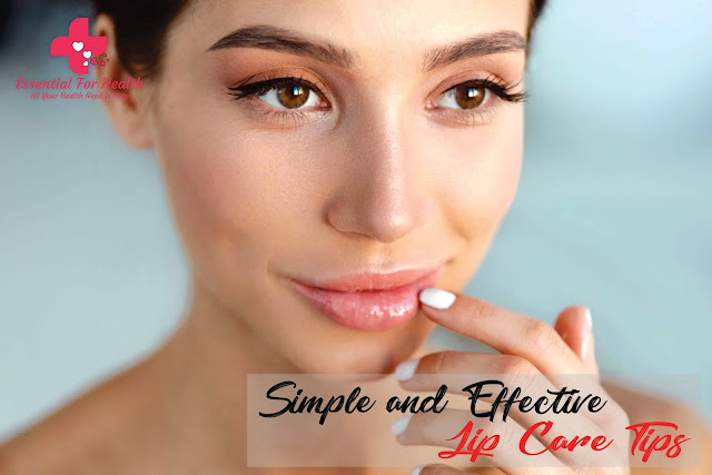 10 Simple and Effective Lip Care Tips