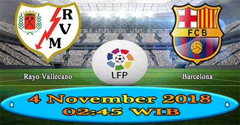 Prediksi Bola855 Rayo Vallecano vs Barcelona 4 November 2018