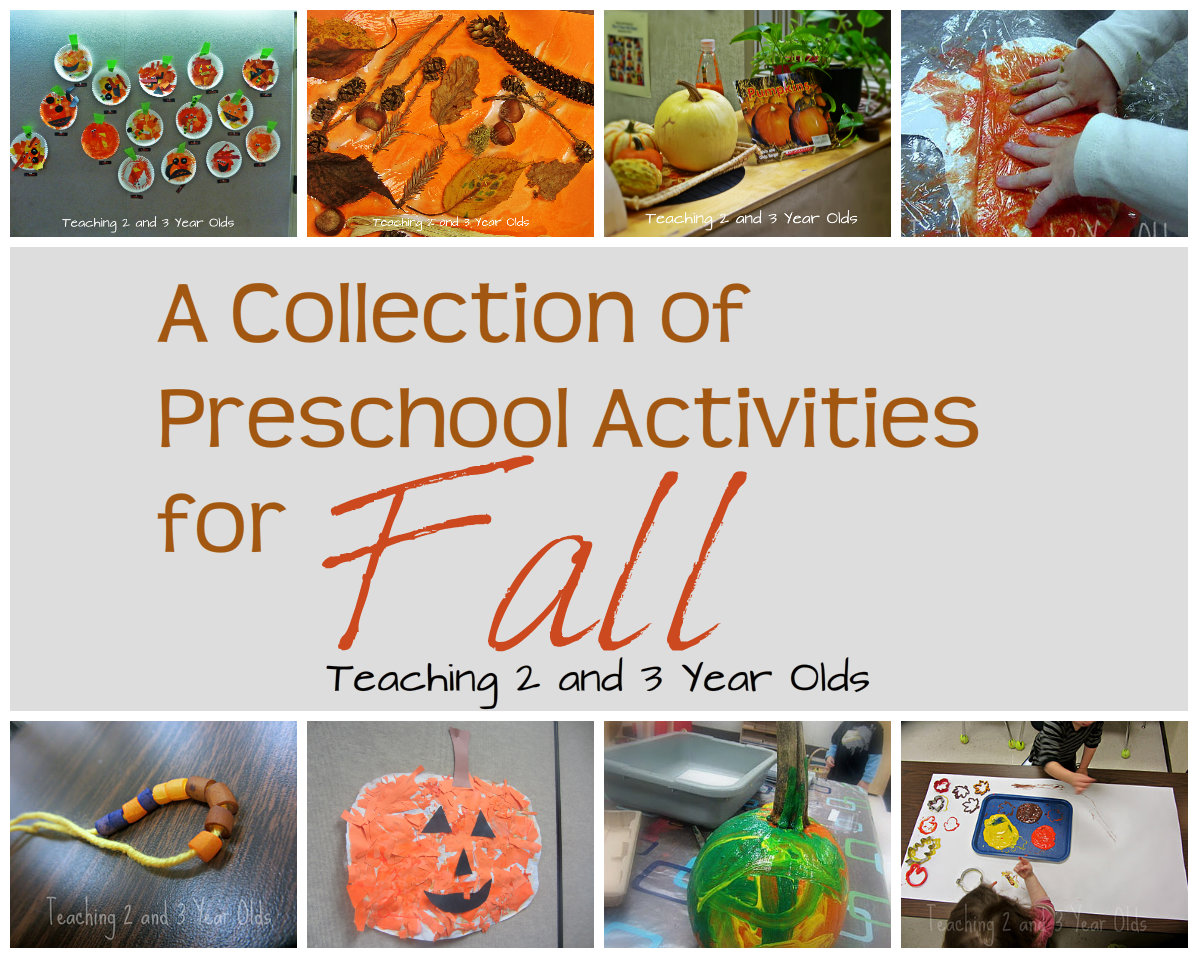Teaching 2 And 3 Year Olds A Collection Of Preschool Activities For Fall