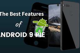 8 Fitur Canggih Android 9 Pie untuk Smartphone Anda