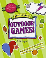 Outdoor Games! by Lisa Regan