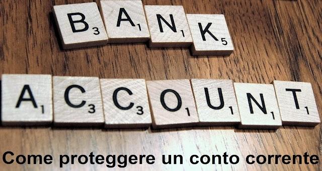 Conto corrente bancario: Come avere garanzie di sicurezza