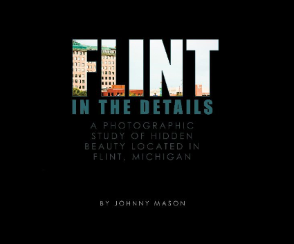 Flint: In The Details by Johnny Mason