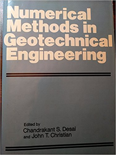 Pdf geotechnical engineering soil mechanics and foundation numerical methods in geotechnical engineering edited by chandrakanth s desai and john t christian fandeluxe Image collections