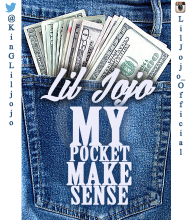 Lil Jojo - MyPocket Make Sense
