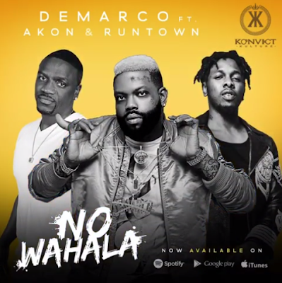 Demarco – No Wahala Ft. Akon x Runtown