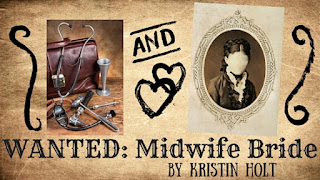 Kristin Holt | WANTED: Midwife Bride