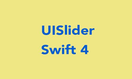 Create UISlider Programmatically in Swift 4 - iOSDevCenter