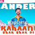 Kahani Ghar Ghar Di Song Lyrics | The Landers | Punjabi Song Lyrics