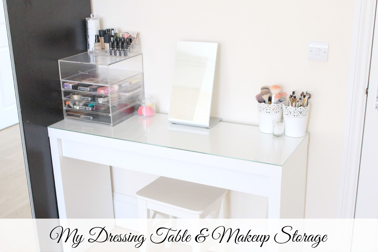 My Dressing Table And Makeup Storage Sunday 26 July 2017
