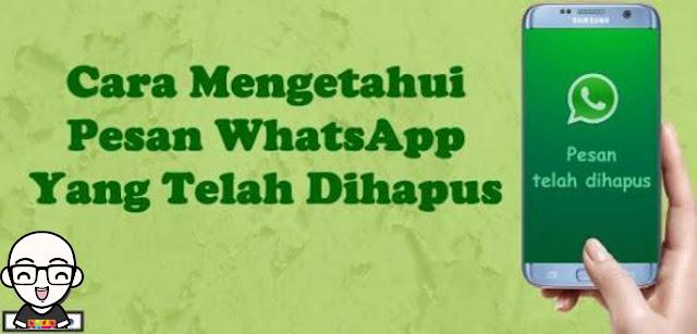 Cara Melihat Kembali Chat WhatsApp Yang Telah Dihapus