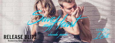 Release Blitz: Save My Heart by Rhonda James