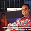 Anies Tak Akan Polisikan Pengunggah Video Potongan Pidato Dirinya saat Resmikan Lapangan Banteng