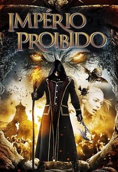 Império Proibido Torrent 2014 Blu-ray 720p/ MKV / Dublado