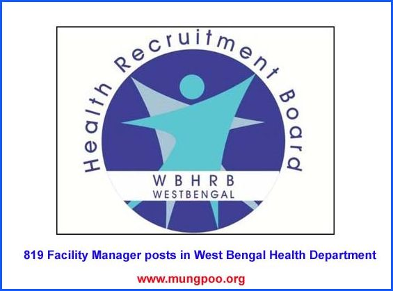 819 Facility Manager posts in West Bengal Health Department
