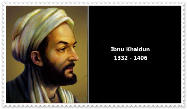 Ibnu Khaldun 1332 - 1406
