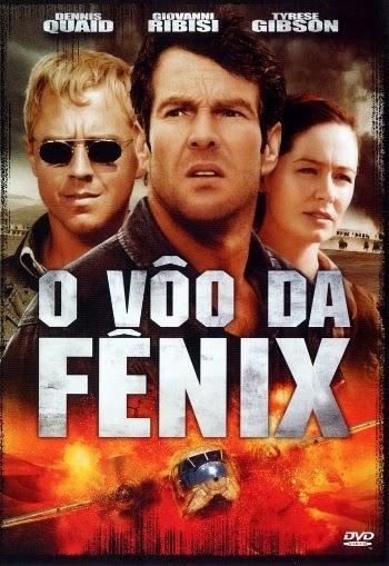 O Vôo da Fênix – Dublado (2004)