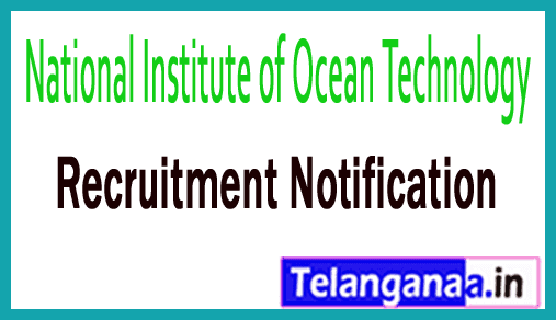 National Institute of Ocean Technology NIOT Recruitment Notification