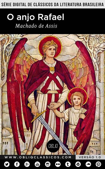 O anjo Rafael - Machado de Assis