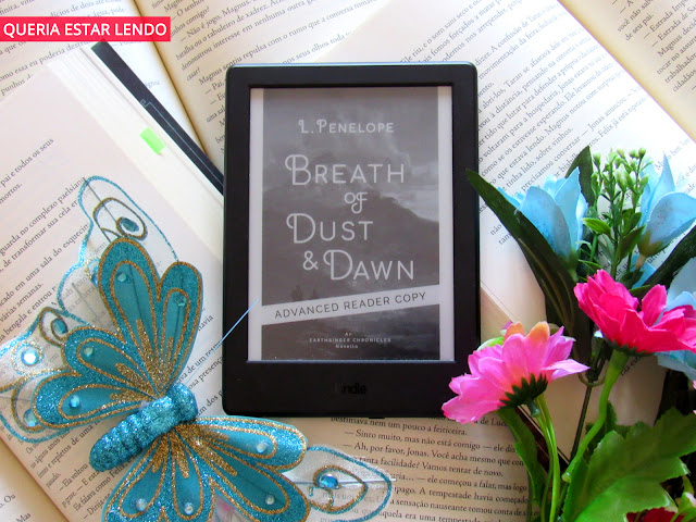 Resenha: A Breath of Dust and Dawn