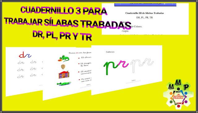 CUADERNILLO 3 - SÍLABAS TRABADAS - DR,PL,PR Y TR