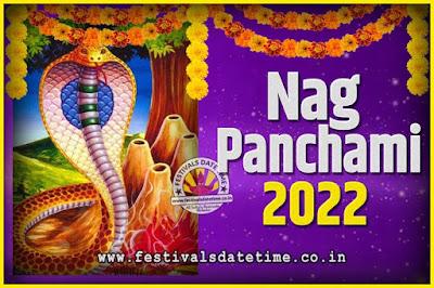 2022 Nag Panchami Pooja Date and Time, 2022 Nag Panchami Calendar