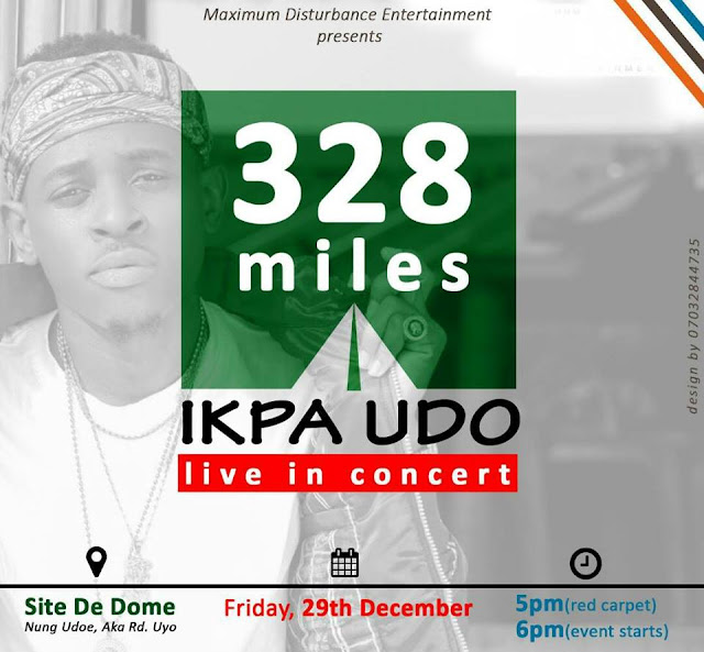Free tickets ! Free tickets !! Free tickets !!! | 328MILES | IKPA UDO LIVE IN CONCERT | DON'T MISS OUT