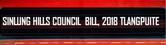 SINLUNG HILLS COUNCIL  BILL, 2018 TLANGPUITE