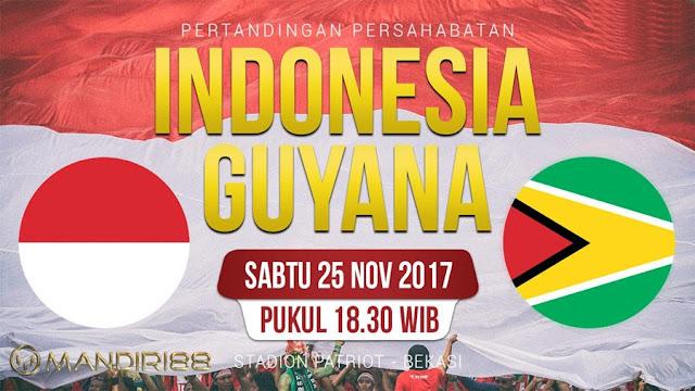 Timnas Indonesia menghadapi Guyana dalam tabrak uji coba internasional Berita Terhangat Prediksi Bola : Indonesia Vs Guyana , Sabtu 25 November 2017 Pukul 18.30 WIB @ RCTI