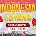 Prediksi Bola : Indonesia Vs Guyana , Sabtu 25 November 2017 Pukul 18.30 WIB @ RCTI