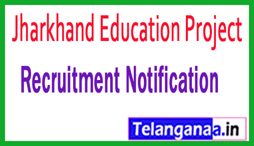 Jharkhand Education Project Recruitment Notification