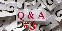 Q&A #3