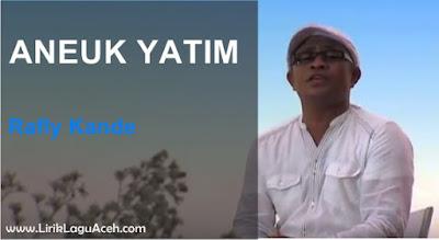 Lirik Lagu Aneuk Yatim,- Rafly Kande