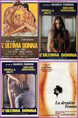 La dernière femme / L'ultima donna / The Last Woman. 1976.