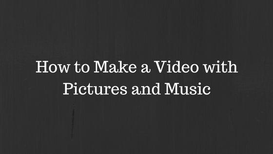 طريقة عمل فيديو بالصور