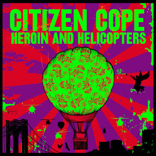 Citizen Cope - Heroin and Helicopters [iTunes Plus AAC M4A]