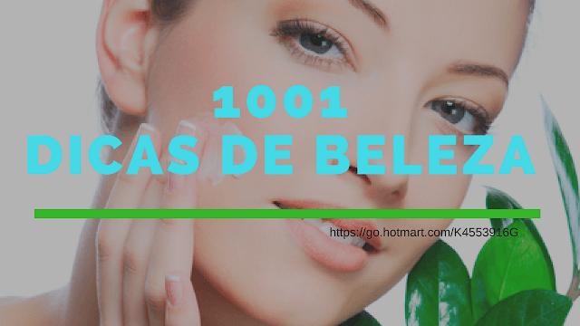 1001 DICAS DE BELEZA
