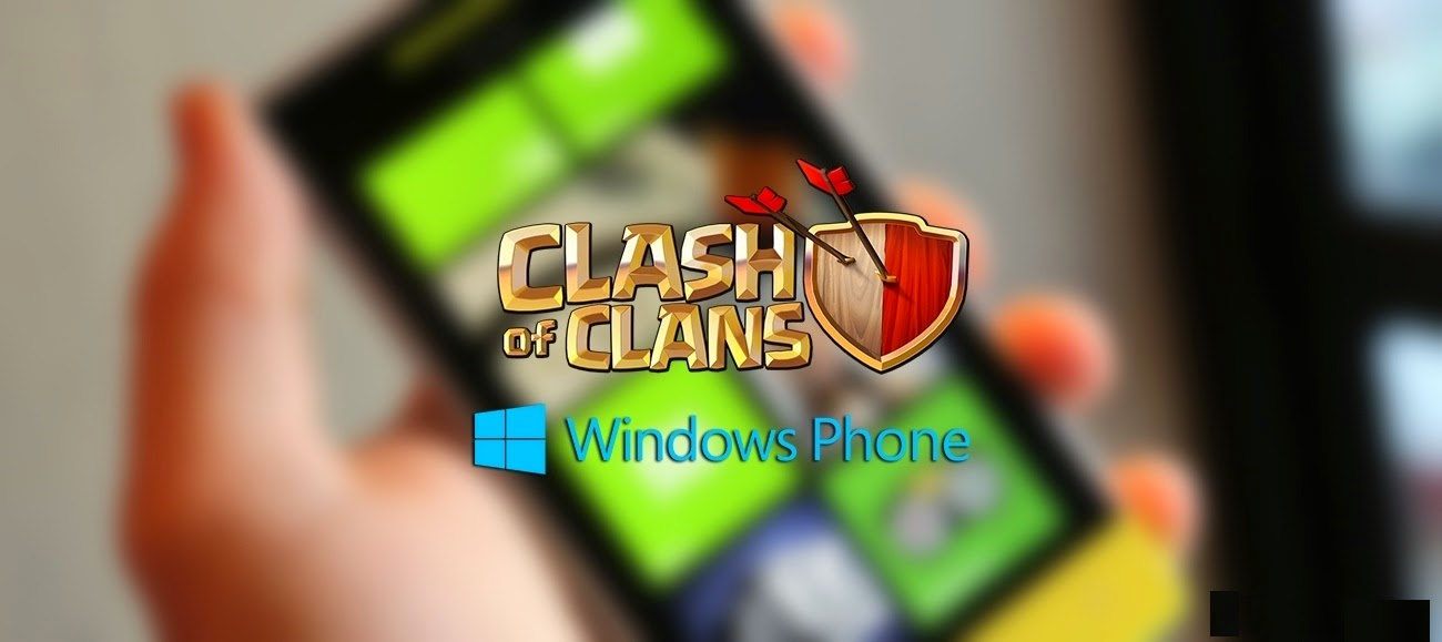 clash of clans for windows phone