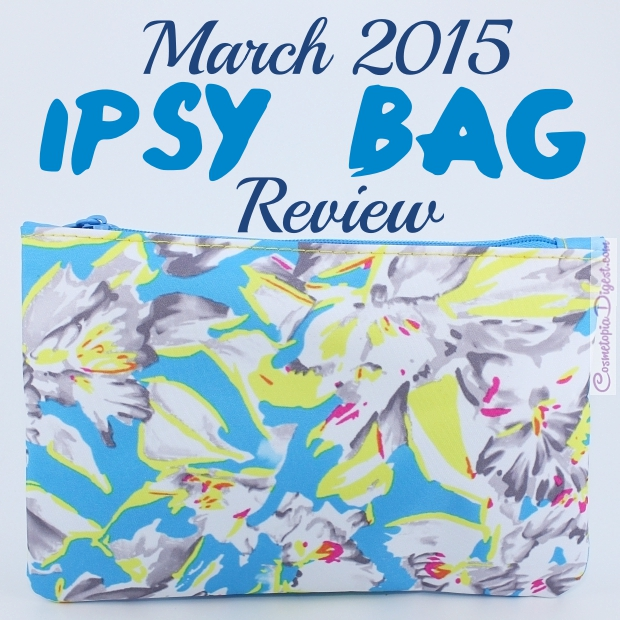 Ipsy Glam Bag March 2015 review, unboxing, photos
