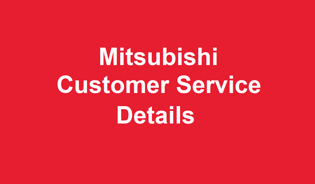 Customer Service Number - Mitsubishi technical support
