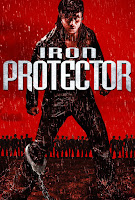 Iron Protector (2017) Poster